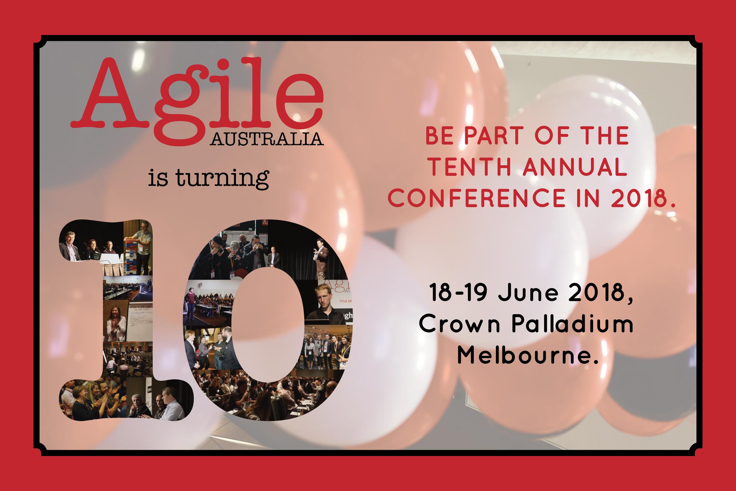 Agile Australia 2018 @ Crown Palladium, Melbourne